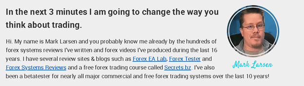 GPS Forex Robot. The main video on their website tells us about Mark Larsen, the developer of the robot.