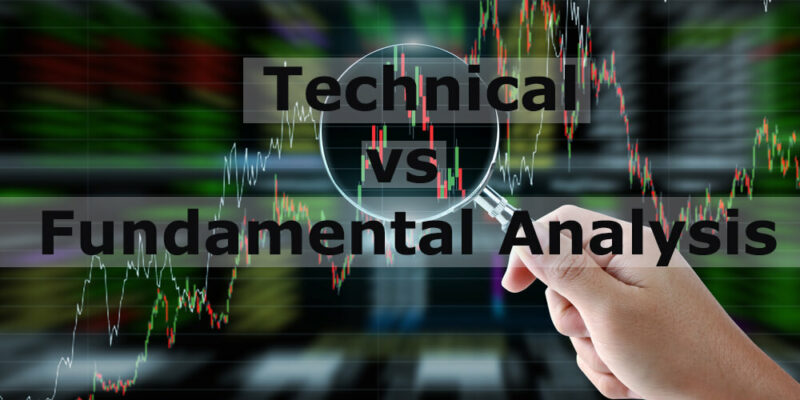 Technical vs. Fundamental Analysis: A Complete Guide